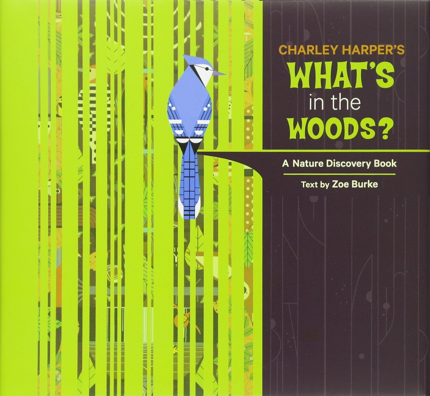 Charley Harper's What's in the Woods?: A Nature Discovery Book (Nature Discovery Books) pdf