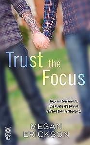 Trust the Focus: In Focus