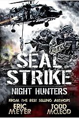 SEAL Strike: Night Hunters Kindle Edition