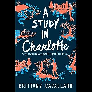 A Study in Charlotte (Charlotte Holmes Novel Book 1)