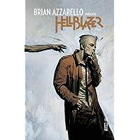 Brian Azzarello présente Hellblazer tome 1
