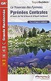 Pyrenees Centrales et Tour du Val d'Azun GR10/101 Plus de 20 Jours de Randonnee 2014: FFR.1091