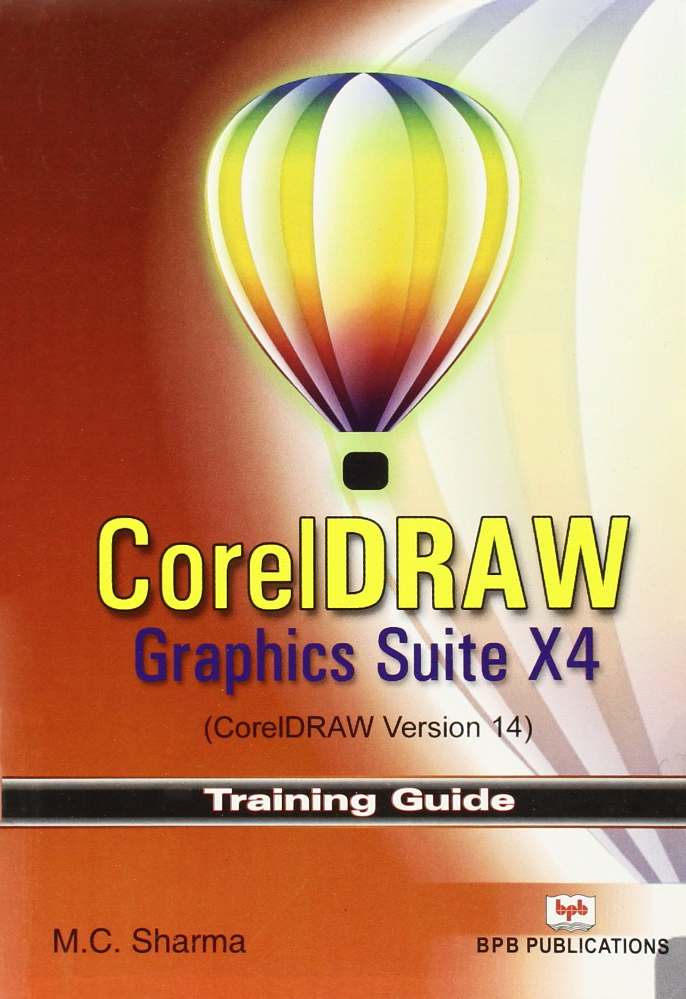 Corel draw version - Corel Draw Graphics Suite X4 Corel Draw Version 14 M C Sharma 9788183333016 Amazon Com Books