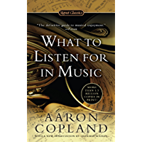 What to Listen For in Music (Signet Classics) book cover