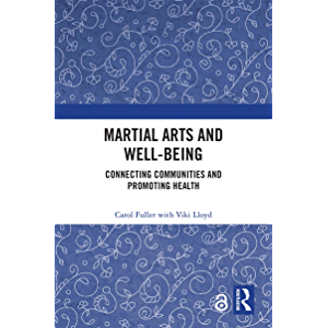 Martial Arts and Well-being: Connecting communities and promoting health
