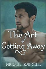 The Art of Getting Away (The Art of Living Book 3) Kindle Edition