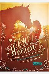 Zwei Herzen – eine Pferdeliebe 1: Pias Geschichte (German Edition) Kindle Edition