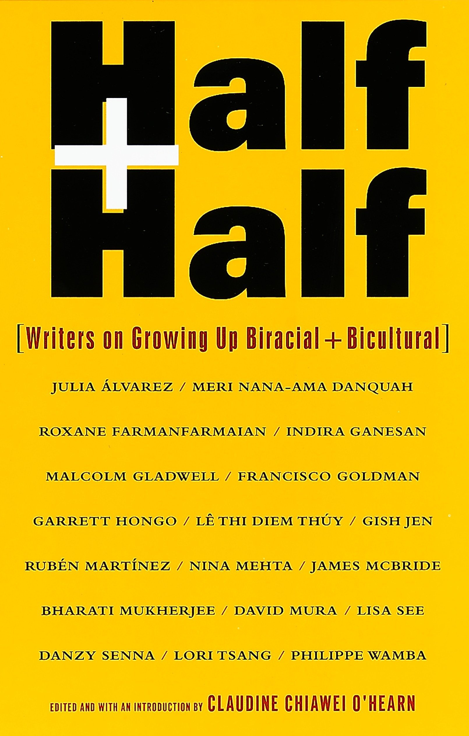Half and Half: Writers on Growing Up Biracial and Bicultural pdf epub