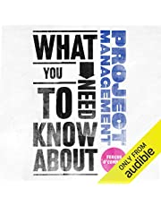 What You Need to Know About: Project Management