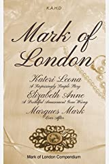 Mark of London Compendium Kindle Edition