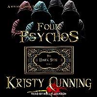 Four Psychos: Dark Side Series, Book 1