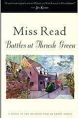 Battles at Thrush Green: A Novel (Thrush Green series Book 4) Kindle Edition