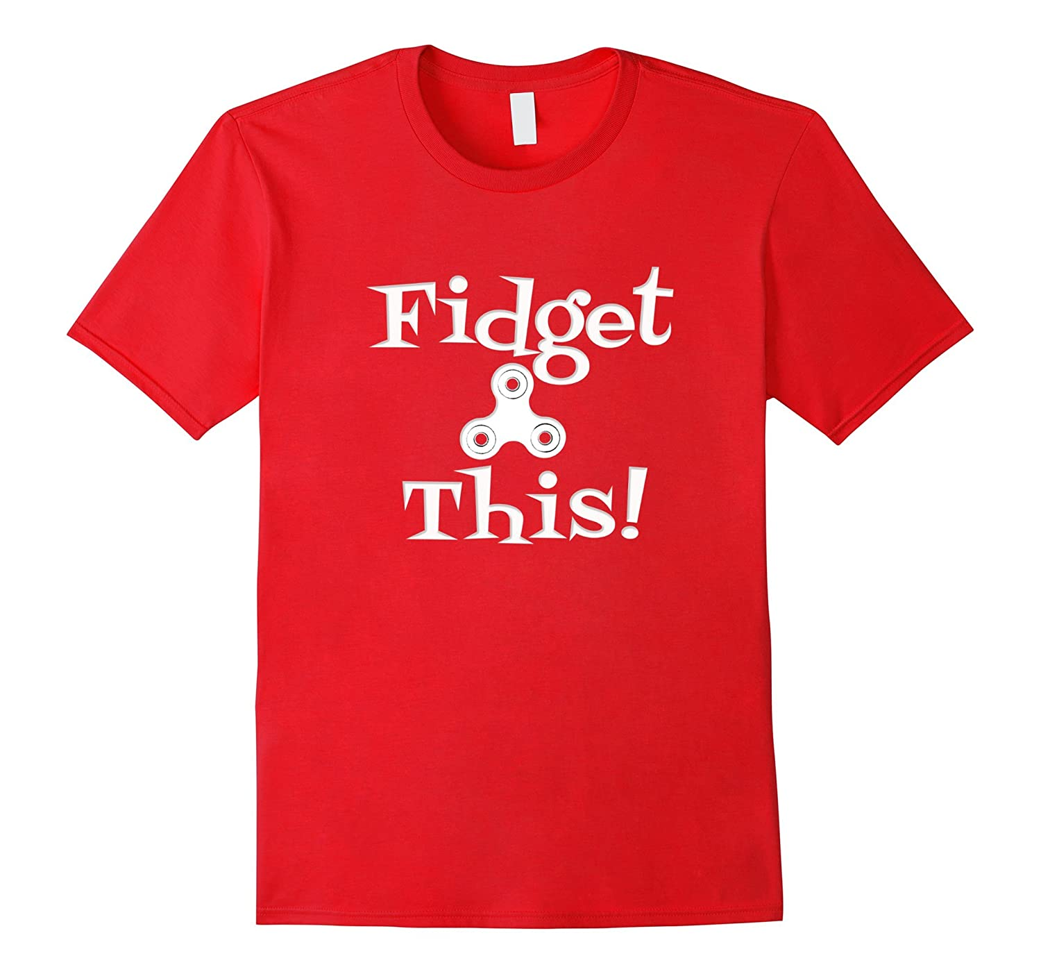 Fidget This Spinner TShirt for Fun Spin Toy Craze-Vaci