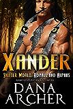 Xander (Shifter World: Royals and Alphas Book 7)