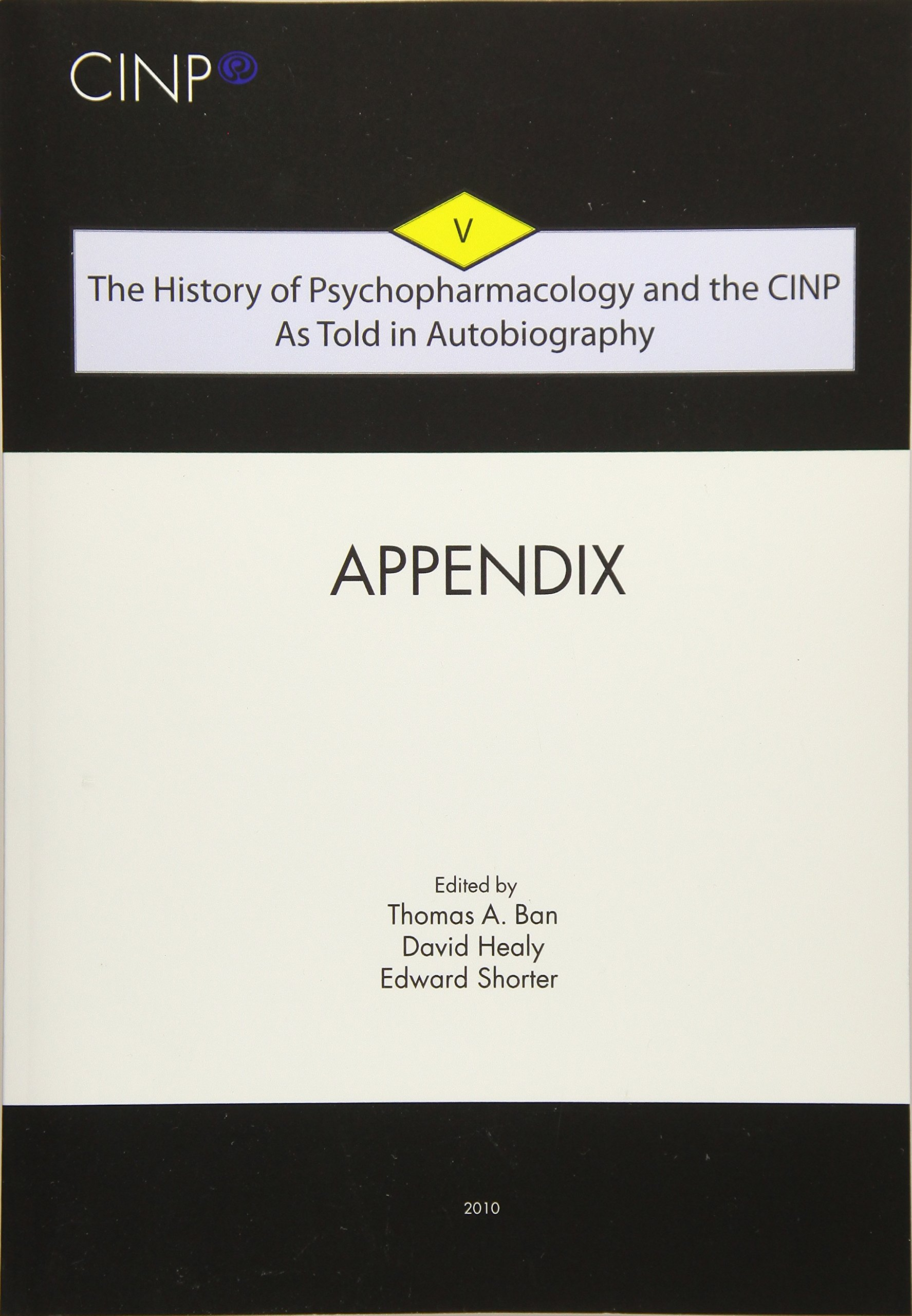 The History Of Psychopharmacology And The Cinp As Told In Autobiography