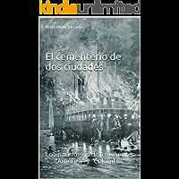 """El cementerio de dos ciudades: Los naufragios de los vapores """"América"""" y """"Colombia"""""""