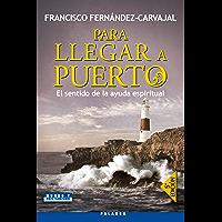Para llegar a puerto (Mundo y Cristianismo)