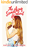 The Something about Her (The Opposites Attract Series Book 4)