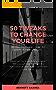 50 Tweaks to Change Your Life (English Edition)