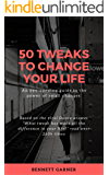 50 Tweaks to Change Your Life