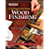 Understanding Wood Finishing: How to Select and Apply the Right Finish (American Woodworker)