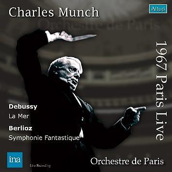 ベルリオーズ:幻想交響曲、ドビュッシー:交響詩「海」 (Berlioz: Symphonie fantastique / Debussy: La Mer) [14/11/1967] [日本語解説付]
