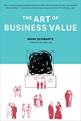 The Art of Business Value Kindle Edition