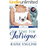 No Time for Intrigue (The No Brides Club Book 13)