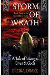Storm of Wrath: A Tale of Vikings, Elves and Gods (The Cursed Elves Book 3) Kindle Edition