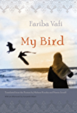 My Bird (Middle East Literature In Translation)