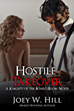 Hostile Takeover: A Knights of the Board Room Novel