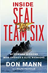 Inside SEAL Team Six: My Life and Missions with America's Elite Warriors Kindle Edition