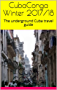 CubaConga Winter 2017/18: The underground Cuba travel guide (English Edition)