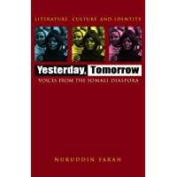 Yesterday, Tomorrow: Voices from the Somali Diaspora