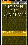 Lig van die Akademie (Afrikaans Edition)