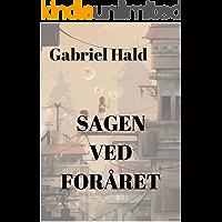 Sagen ved foråret (Danish Edition)