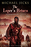 The Leper's Return (Knights Templar Mysteries Book 6)