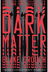 Dark Matter: A Novel Kindle Edition