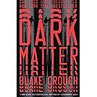 Dark Matter: A Novel (English Edition)