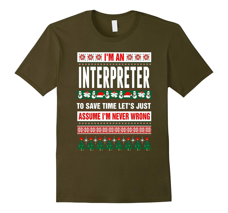 Gifts Christmas for Interpreter - Im A Interpreter t shirt-Art