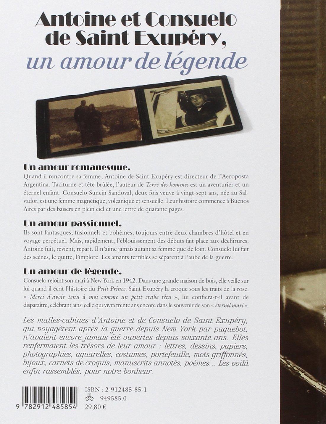 Antoine Et Consuelo De Saint Exupéry Un Amour De Légende
