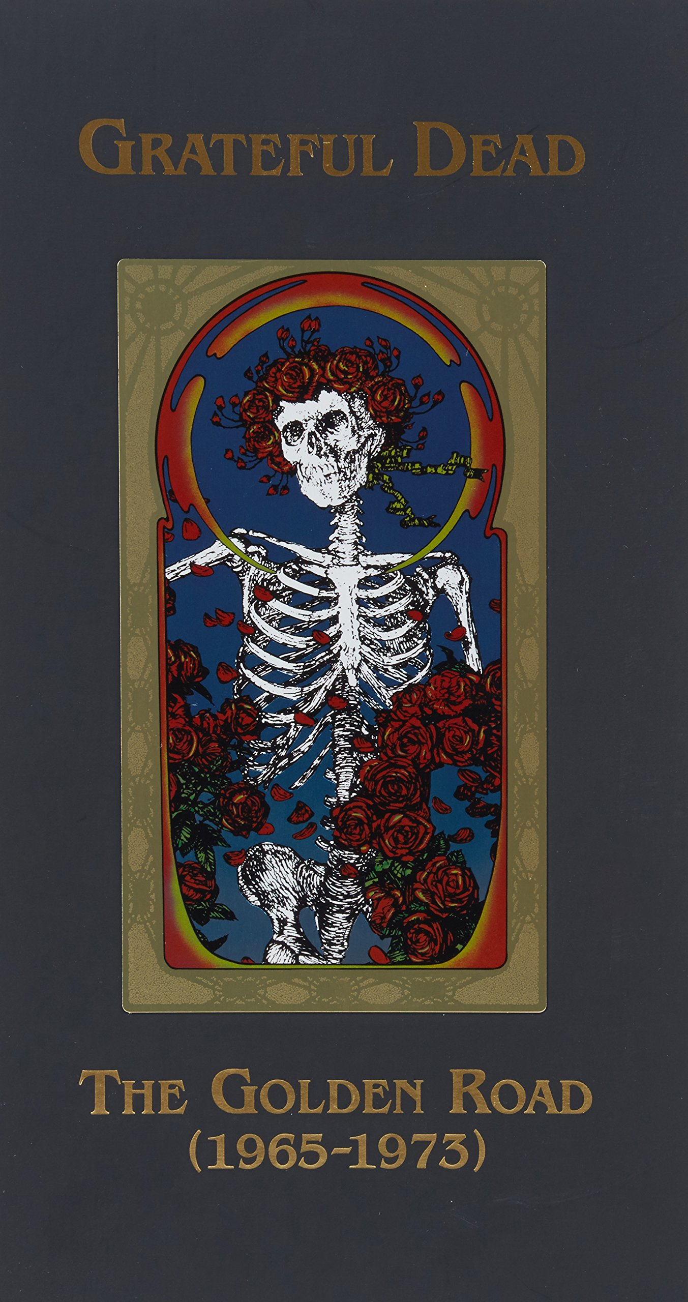 The Golden Road (1965 - 1973) by Grateful Dead Production