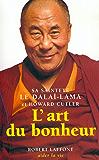 L'Art du bonheur (Aider la vie) (French Edition)