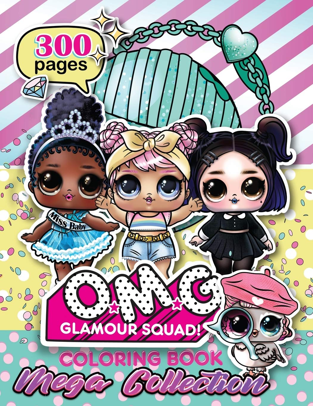 O M G Glamour Squad Coloring Book For Kids Mega Collection 05 Plus Books 9780578548791 Amazon Com Books