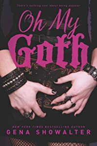 Oh My Goth (Harlequin Teen)