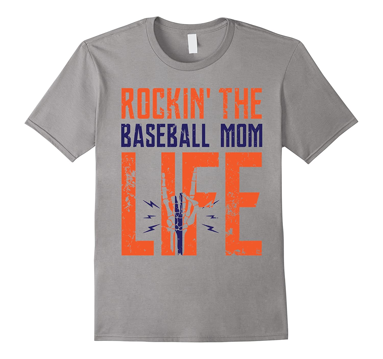 ROCKIN' THE BASEBALL MOM LIFE T-SHIRT, FUNNY GIFT FOR WOMEN-Art