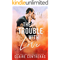 The Trouble With Love (A brother's best friend, office romance)