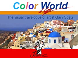 Color World with Gary Spetz