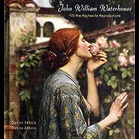 John William Waterhouse: 170 Pre-Raphaelite Paintings - Gallery Series book cover