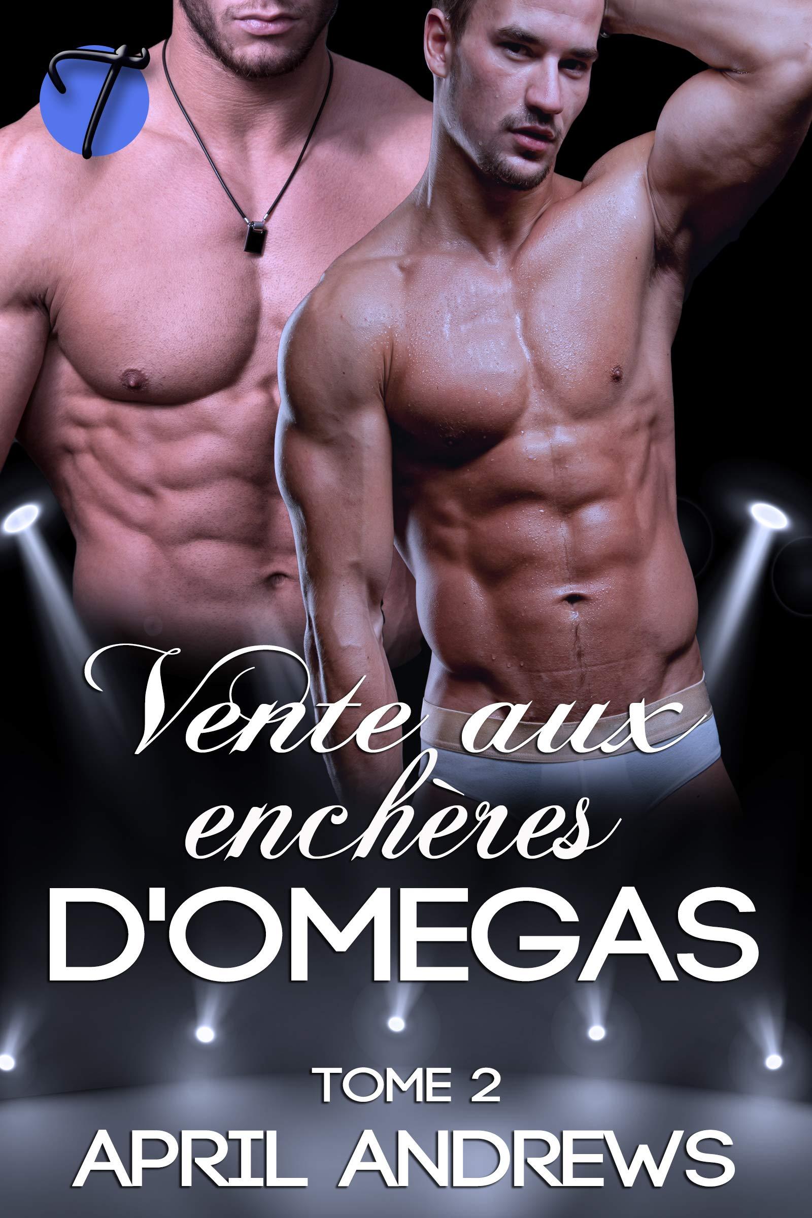 Vente aux enchères d'omegas (The Omega Auctions en français t. 2) por April Andrews